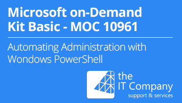 Microsoft on Demand Kit Basic 10961 - Automating Administration with Windows PowerShell® (90 Day) - von the IT Company GmbH - quofox