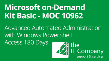 Microsoft on Demand Kit Basic 10962 - Advanced Automated Administration with Windows PowerShell® (180 Day) - von the IT Company GmbH - quofox